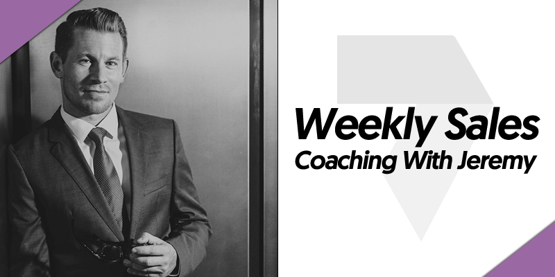 Weekly Sales Coaching With Jeremy